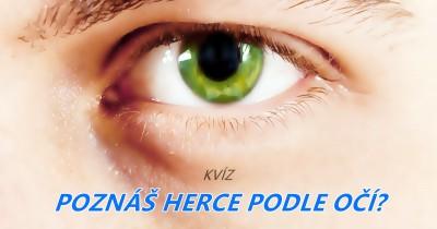 Poznáš herce podle očí?