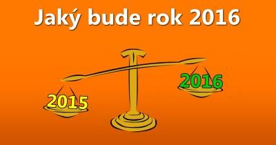 Jaký budeš mít rok 2016