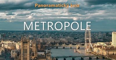 Metropole - panoramatický kvíz