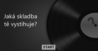 Jaká skladba tě vystihuje?